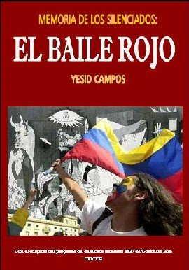 baile rojo - El Baile Rojo: La historia del genocidio de la Unión Patriótica y del Partido Comunista en Colombia La-Memoria-del-baile-7