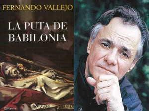 """Fernando Vallejo: """"Creo en Dios, es un ser malísimo"""""""